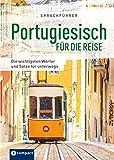 Sprachführer Portugiesisch für die Reise: Die wichtigsten Wörter und Sätze für unterwegs. Mit Zeigewörterbuch