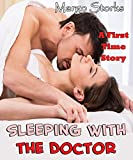 Sleeping With the Doctor (A First Time Story)