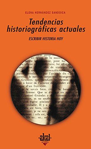 Tendencias historiográficas actuales (Universitaria)