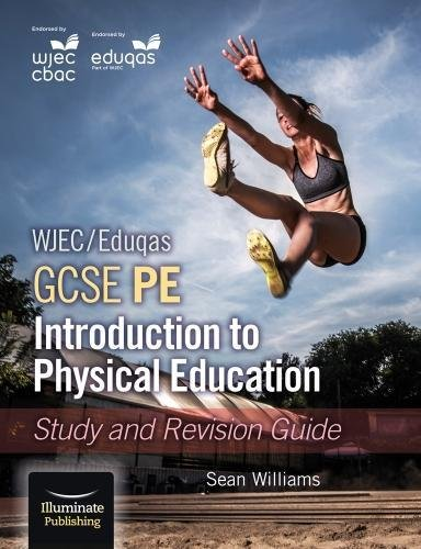 Price comparison product image WJEC / Eduqas GCSE PE: Introduction to Physical Education: Study and Revision Guide