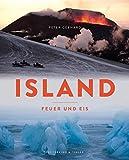 Island: Feuer und Eis - Peter Gebhard