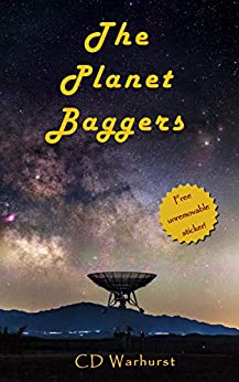 The Planet Baggers by [Warhurst, CD]