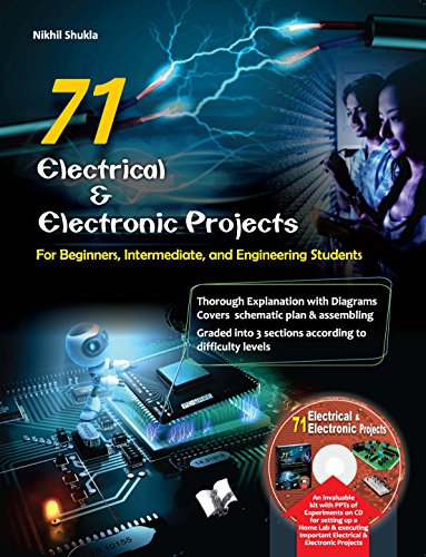 71 ELECTRICAL & ELECTRONIC PROJECTS (with CD) eBook: NIKHIL SHUKLA ...