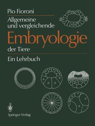 Allgemeine und vergleichende Embryologie der Tiere: Ein Lehrbuch