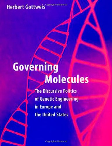governing-molecules-discursive-politics-of-genetic-engineering-in-europe-and-the-united-states-insid