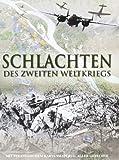 Schlachten 2 - Weltkrieg: Mit strategischem Kartenmaterial aller Gefechte - Chris Mann