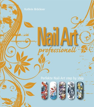 Nail Art Professionell, Nailart Buch