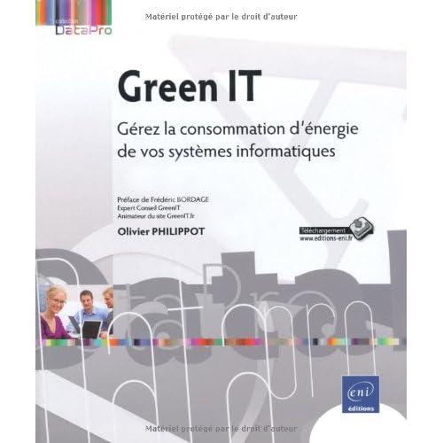 Green IT - Gérez la consommation d'énergie de vos systèmes informatiques
