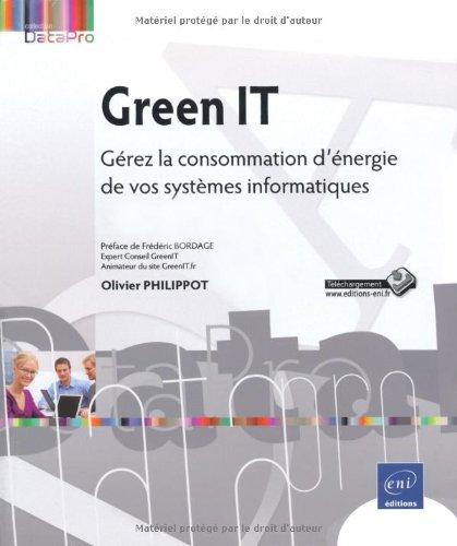 Green IT : Gérez la consommation d'énergie de vos systèmes informatiques