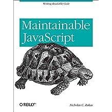 [(Maintainable JavaScript)] [By (author) Nicholas C. Zakas] published on (June, 2012)