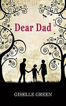 Dear Dad by [Green, Giselle]