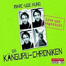 """Marc-Uwe Kling - """"Känguru-Chroniken: Live und ungekürzt"""""""