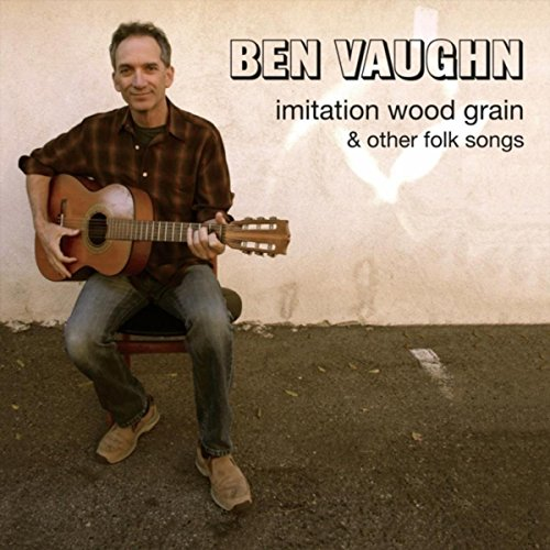 Imitation Wood Grain and Other Folk Songs