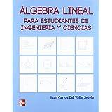 Álgebra lineal y sus aplicaciones de Del Valle (8 ago 2011) Tapa blanda