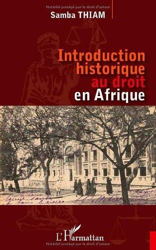 Introduction Historique au Droit en Afrique