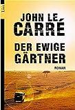 Der ewige Gärtner (List Taschenbuch)