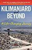 Kilimanjaro and Beyond: A Life-Changing Journey