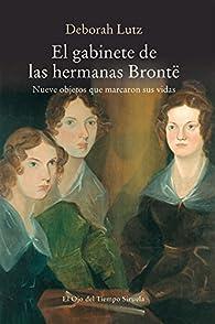 El gabinete de las hermanas Brontë par Deborah Lutz
