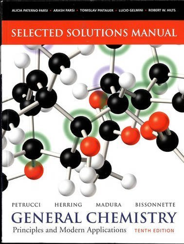 Selected Solutions Manual -- General Chemistry: Principles and Modern Applications by Ralph H. Petrucci (2010-08-01)