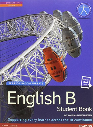 Pearson Baccalaureate English B print and ebook bundle for the IB Diploma (Pearson International Baccalaureate Diploma: International Editions) by Dr Patricia Mertin (Student Edition, 11 Dec 2014) Paperback