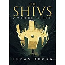 The Shivs: A Mouthful of Filth (The Shadow Realm Book 10)