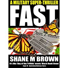 FAST: A Military Thriller (The F.A.S.T. Series Book 1) (English Edition)