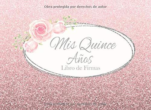 ro de Firmas: Libro de Quinceanera con 130 Páginas y Registro de Regalos, Purpurina Rosa ()