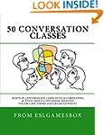 50 Conversation Classes: 50 sets of c...