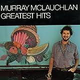 Songtexte von Murray McLauchlan - Greatest Hits