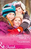 The Christmas Triplets (Cupid's Bow, Texas, Book 3)