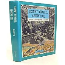 Gronwy Ddiafael, Gronwy Ddu: Biography of Goronwy Owen