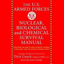 The U.S. Armed Forces Nuclear, Biological, and Chemical Survival Manual