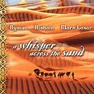 Whisper Across the Sand