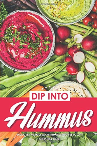 Dip into Hummus: Discover 40 Must-Make Hummus Recipes Today!