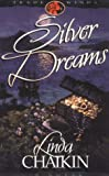 Silver Dreams (Trade Winds Series #2) by Linda L. Chaikin (2000-12-02)