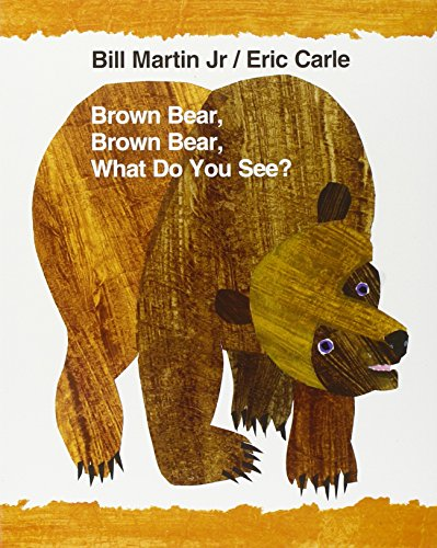 Brown Bear, Brown Bear, What Do You See? (World of Eric Carle)