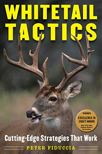 Whitetail Tactics: Cutting-Edge Strategies That Work (English Edition) -