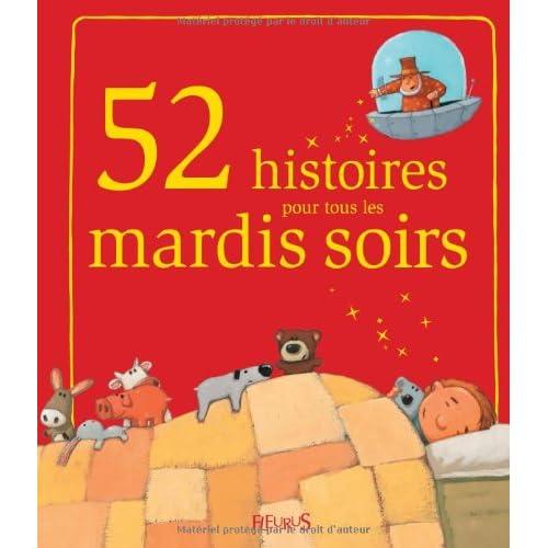 52 histoires pour tous les mardis soirs