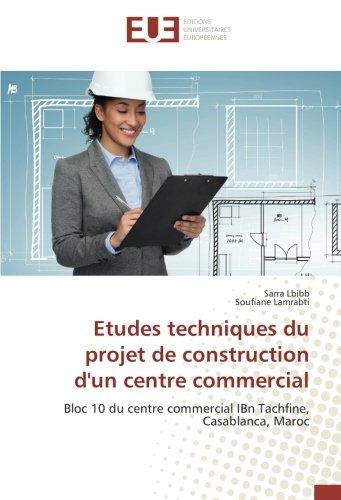 etudes-techniques-du-projet-de-construction-dun-centre-commercial-bloc-10-du-centre-commercial-ibn-t