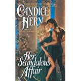 Her Scandalous Affair by Candice Hern (2004-11-30)