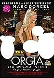 L'Orgia - Lola Dressage En Orgie - The Orgy Initiation Of Lola (Manuel Ferrari - Marc Dorcel & ATV)...
