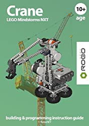 CRANE LEGO NXT (LEGO NXT building & programming instruction guide Book 1) (English Edition)