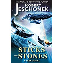 Sticks and Stones: A Trek Novel (English Edition)