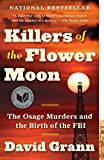 Killers of the Flower Moon: The Osage Murders and the Birth of the FBI (English Edition)