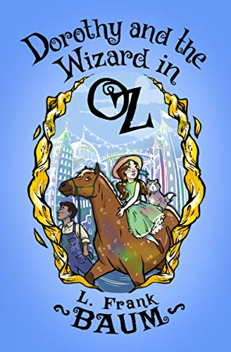 (Dorothy and the Wizard in Oz (The Oz Series Book 4) (English Edition))
