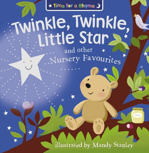 Twinkle, Twinkle, Little Star and Other Nursery Favourites (Time for a Rhyme)