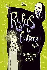 """Afficher """"Rufus le fantôme ou La grève de la mort"""""""