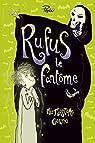 Rufus le fantôme ou la grève de la mort par Gourio