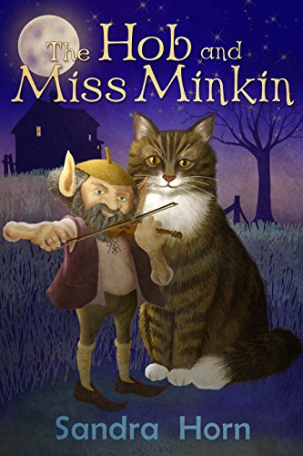 The Hob and Miss Minkin by [Horn, Sandra]