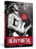 111 Gründe, Heavy Metal zu lieben - Erweiterte Neuausgabe: Ein Kniefall vor der härtesten Musik der Welt - Mit 33 brandheißen Bonusgründen